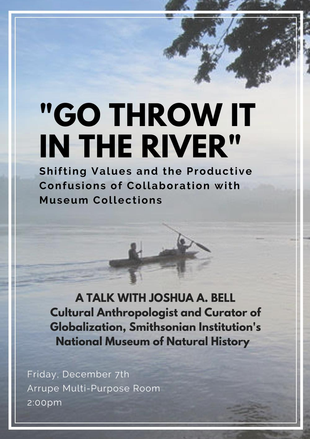 Flyer for Go Throw It In The River Lecture featuring image of a canoe at a distance