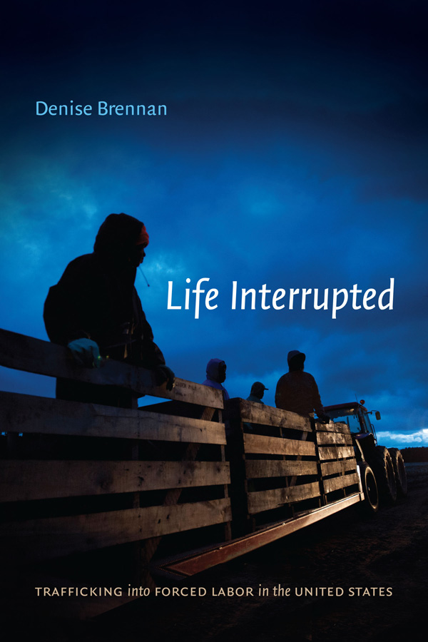Image of Denise Brennan's Book, Life Interrupted